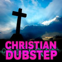upvoted.top:Christian Dubstep